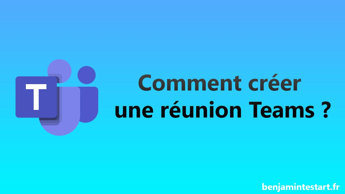 comment-creer-reunion-teams